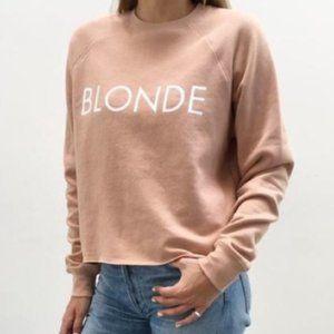 "Brunette the label ""Blonde"" Sweatshirt"